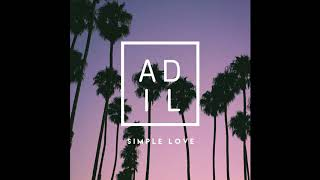 Adil - Simple love(official audio)