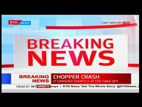 Chopper carrying 5 passengers allied to the Jubilee party crashes into Lake Nakuru