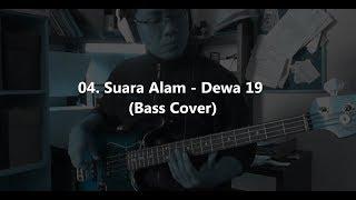 Download Lagu 04. Suara Alam - Dewa 19 (Bass Cover) mp3