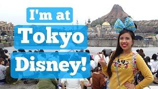I'm at Tokyo Disney! | TOKYO DISNEY TRIP
