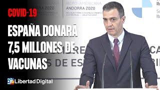 #CORONAVIRUS: España donará 7,5 millones de vacunas a América Latina y el Caribe