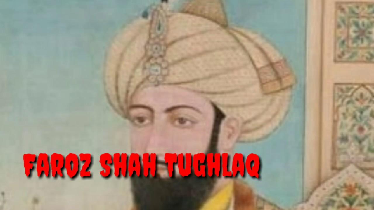 Download Faroz shah Tughlaq, Tughlak dynasty, role of Faroz Shah Tughlak