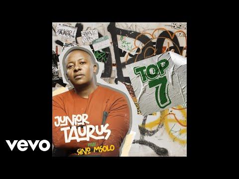 Download Junior Taurus - Top 7 (Official Audio) ft. Sino Msolo
