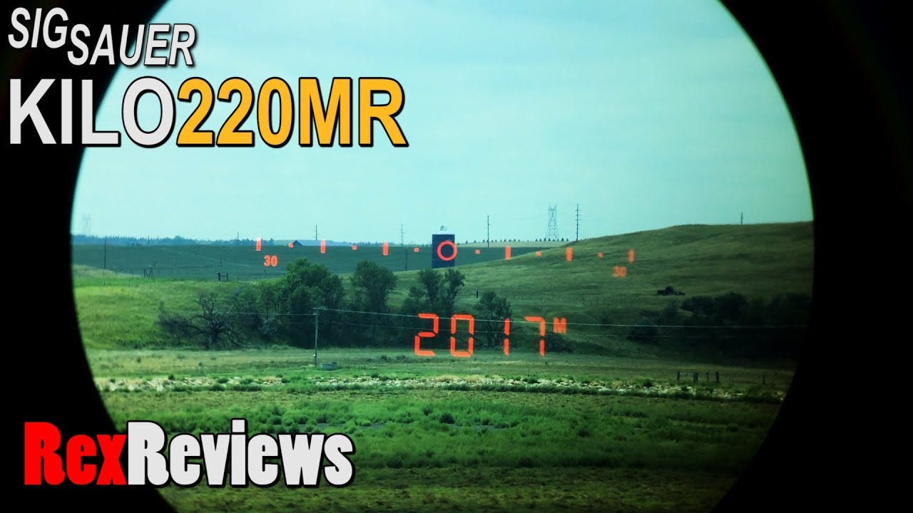 Sig Sauer KILO2200MR LASER Rangefinder Good to 2,000 yards? ~ Rex Reviews