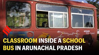 Lessons On the Go: in Arunachal Pradesh, an old bus becomes a classroom for kids