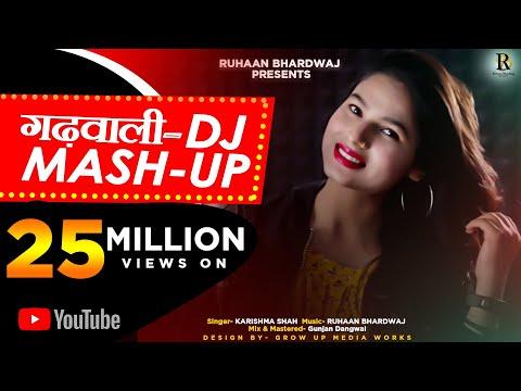LATEST GARHWALI DJ MASH-UP 2019|| KARISHMA SHAH || RUHAAN BHARDWAJ ||GUNJAN DANGWAL||ALLEGRO RECORDS