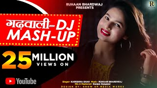 LATEST GARHWALI DJ MASH UP 2019|| KARISHMA SHAH || RUHAAN BHARDWAJ ||GUNJAN DANGWAL||ALLEGRO RECORDS