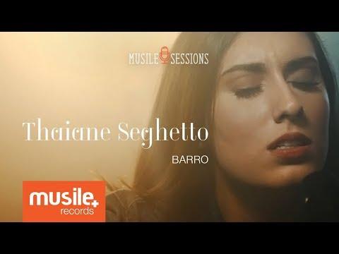 Thaiane Seghetto - Barro (Live Session)