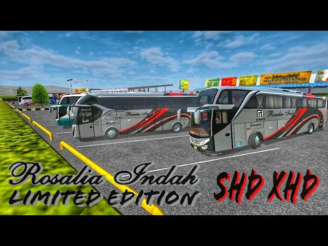 Berbagi livery bussid || Rosalia Indah Limited Edition SHD + XHD || by BlahBloh