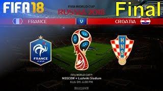 FIFA 18 World Cup - France vs. Croatia @ Luzhniki Stadium (World Cup Final)