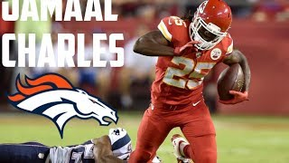 "Jamaal Charles || ""Welcome to Denver"" 