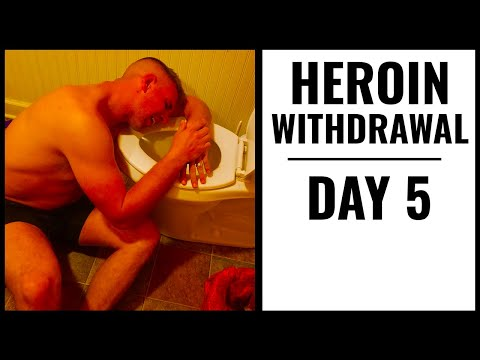Heroin withdrawal day 5