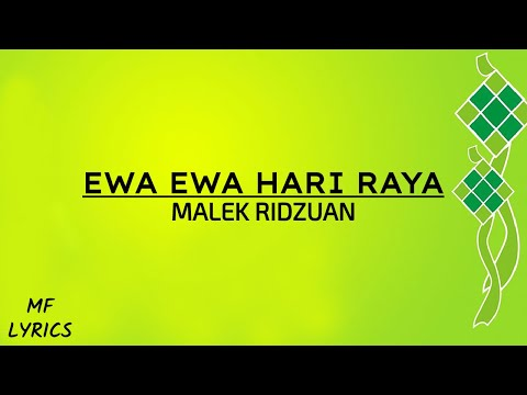 Malek Ridzuan - Ewa Ewa Hari Raya (Lirik)