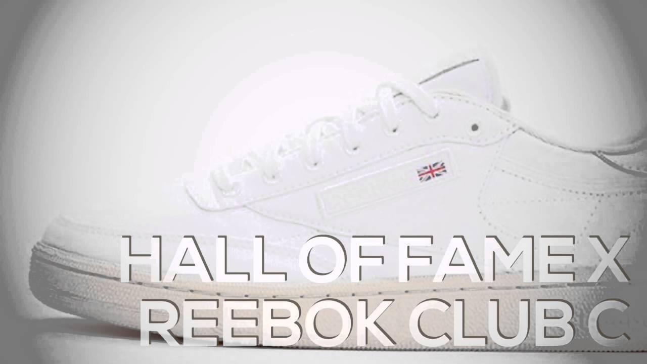 dc6cd76682aa HALL OF FAME x REEBOK CLUB C  SNEAKERS T - YouTube