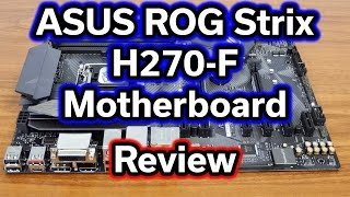 aSUS ROG STRIX H270F GAMING Review