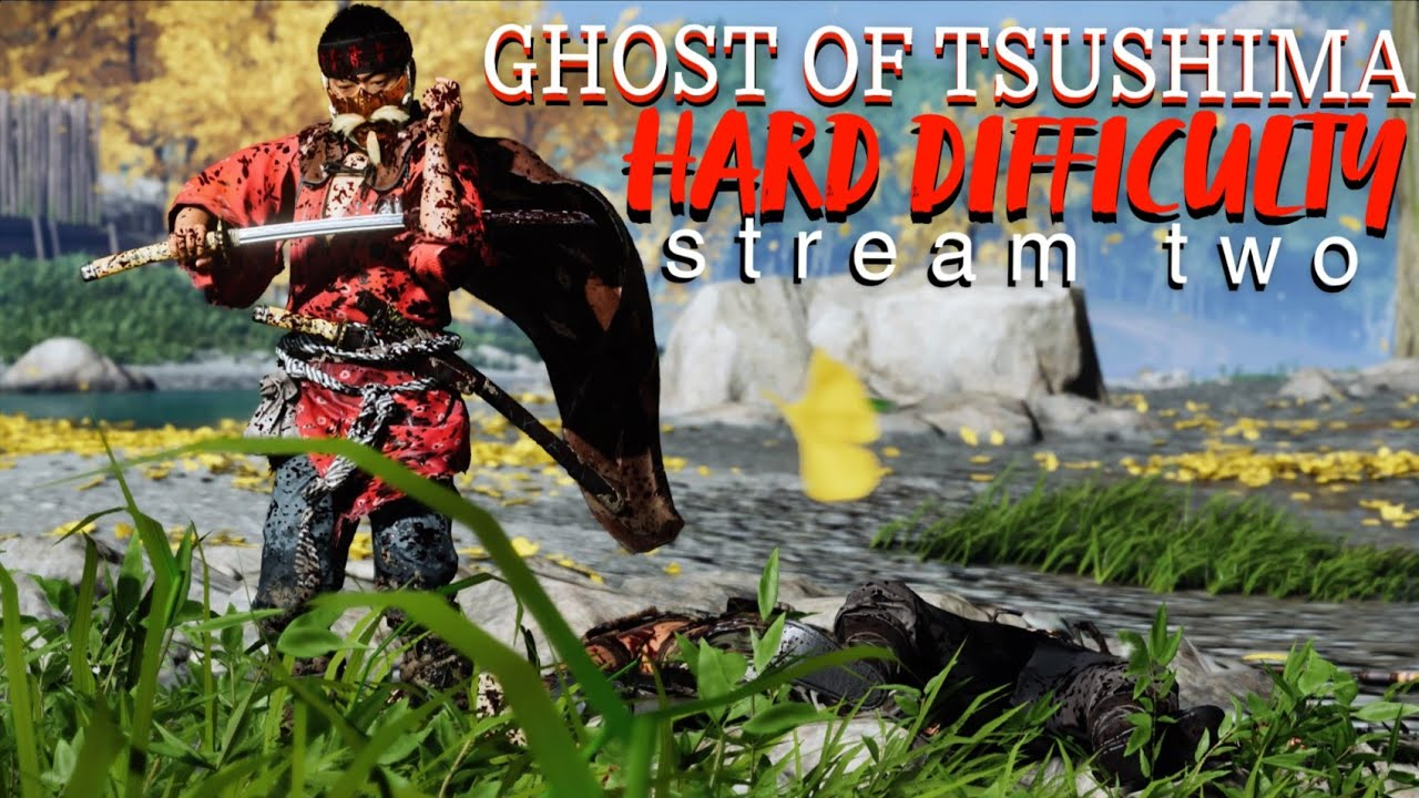 Ghost of Tsushima -- Hard Difficulty
