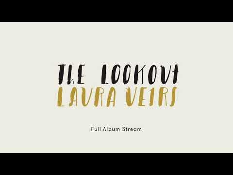 Laura Veirs - The Lookout [Full Album Stream]
