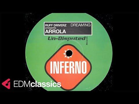 Ruff Driverz Presents Arrola - Dreaming (Percussion Mix) (1998)