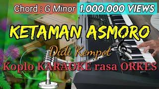 KETAMAN ASMORO - Didi Kempot Koplo KARAOKE rasa ORKES Yamaha PSR S970