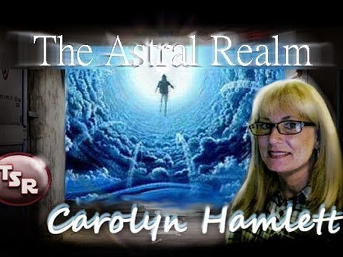 TSR 132: 'The ASTRAL REALM' - Carolyn Hamlett & James DeWitt