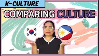 [Comparing Culture] Between Korean and Filipino!