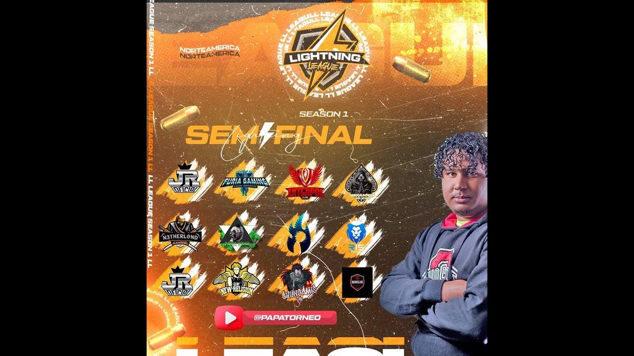 Lightning league  semi final grupos 1-2  [ LO MAS PICANTE DE NORTE ]
