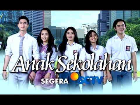 #SayadiSCTV - 'Anak Sekolahan' mulai 20 Februari di SCTV