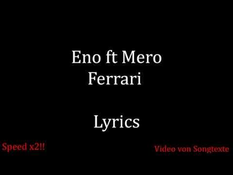 ENO feat MERO - FERRARI (Lyrics)(Text)
