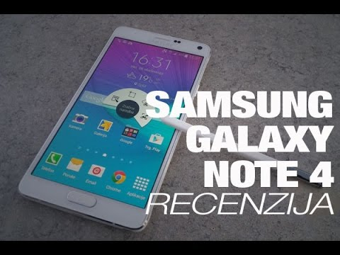 Samsung Galaxy Note 4 Recenzija