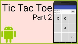 How to Make a Tic Tac Toe Game in Android - Part 2 - 2D ARRAY AND CHECKING FOR A WINNER