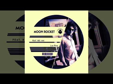 Moon Rocket Feat. Bel-Ami _ Like Wind
