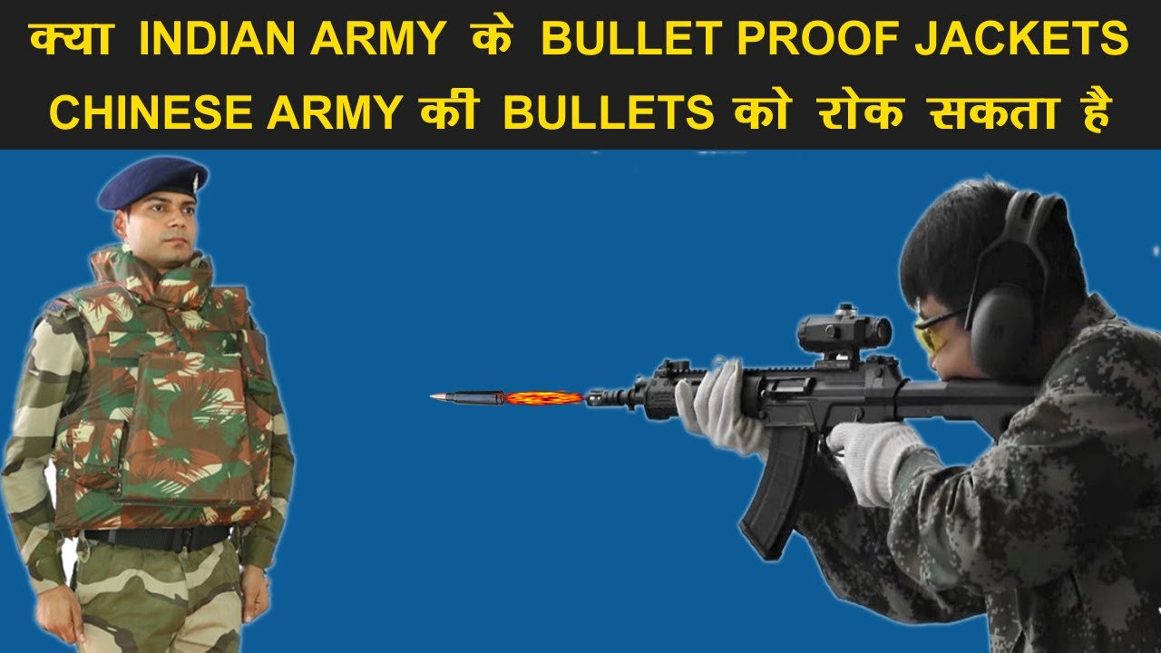 Indian Defence News: Bhabha Kavach vs Chinese Bullets,Can Indian Bullet Proof vests Stop PLA Bullets