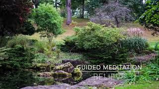 BELIEVE: 5 Minute Guided Meditation | A.G.A.P.E. Wellness