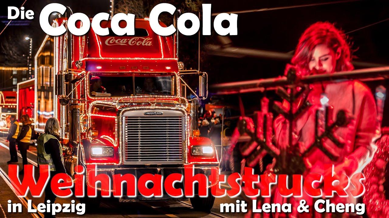 Coca Cola Weihnachtstrucks Leipzig 2016 Youtube