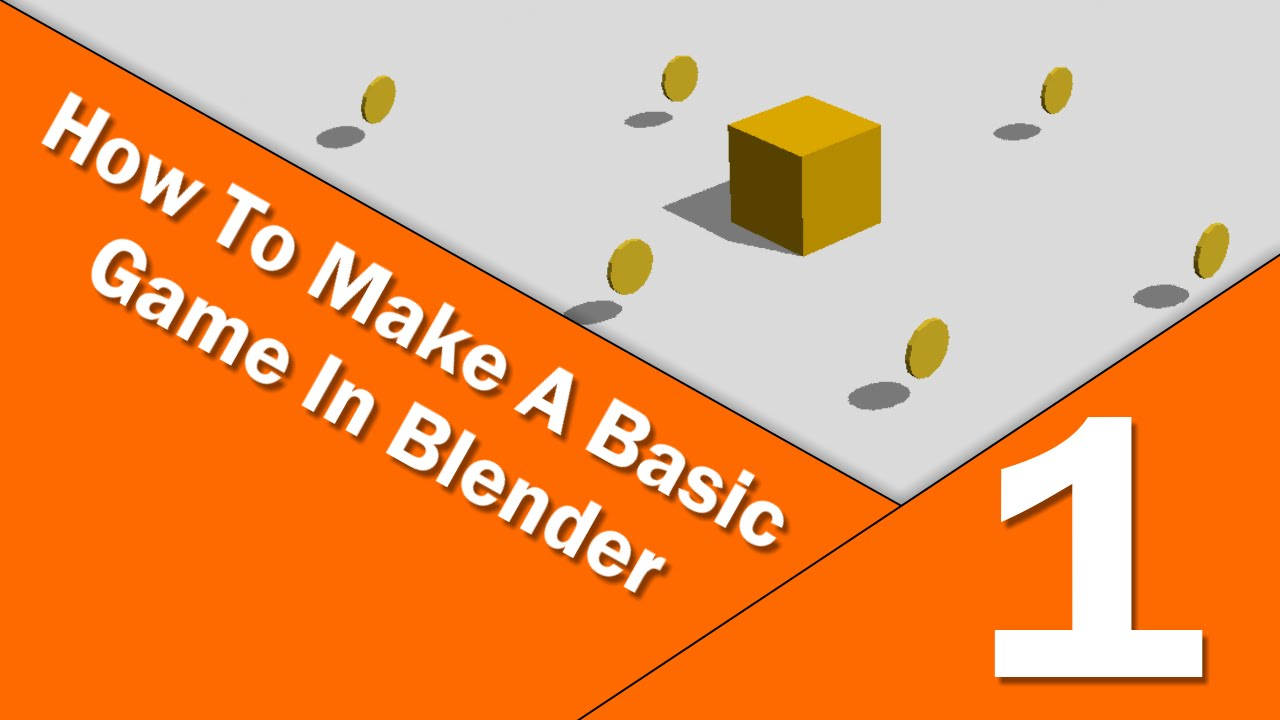 how to make a basic game in blender part 1 youtube