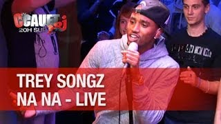 Trey Songz - Na Na - Live - C