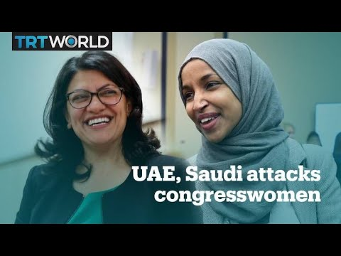 UAE, Saudi media attack America's Muslim congresswomen