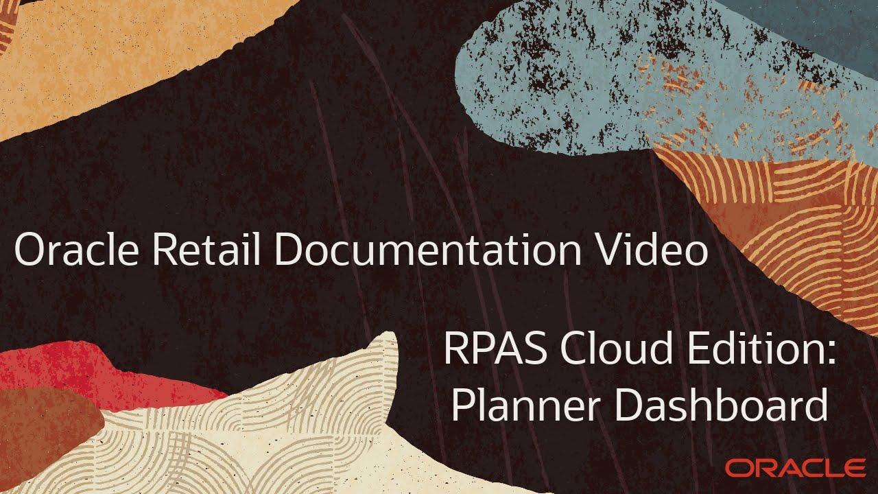 Retail Documentation–RPAS Cloud Edition: Planner Dashboard