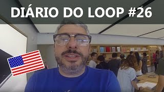 Diário do Loop #26 - Apple Store Infinite Loop