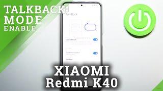 How to Enable TalkBack in XIAOMI Redmi K40 – Activate TalkBack