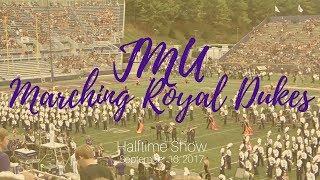 JMU Marching Royal Dukes Halftime Show September 16, 2017 feat Boston Brass