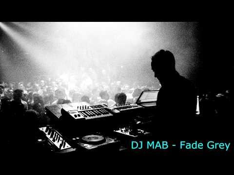 Dj MAB - Fade Grey
