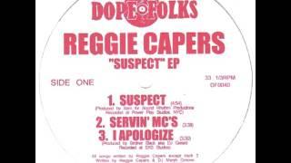 """REGGIE CAPERS """"I APOLOGIZE"""""""