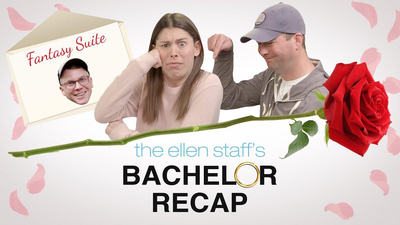 The Ellen Staff's 'Bachelor Recap': A Big Fantasy Suite Surprise!