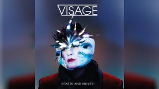 Visage - She's Electric (Coming Around) - Hearts and Knives [HQ]