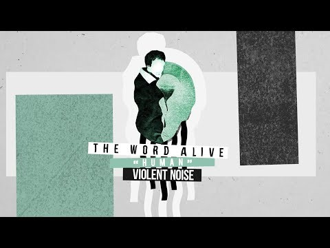 The Word Alive - Human (feat. Sincerely Collins)