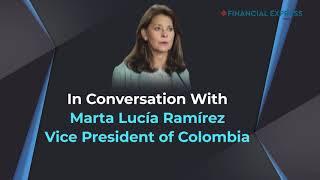 Colombia Vice President Marta Lucía Ramírez speaks to Financial Express