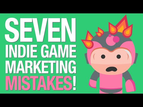 7 Indie Game Marketing Mistakes to Avoid! [2019]