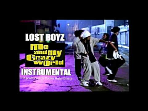 Lost Boyz - Me And My Crazy World INSTRUMENTAL (Finally re-produced by Cooler Ruler Divine)
