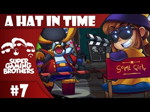 SGB Play: A Hat In Time - Part 7 | Livin' That Hollywood Life!